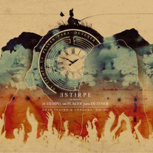 Estirpe - El Tiempo Un Placer Para Detener