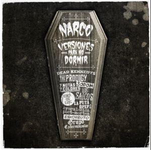 Narco Versiones Para No Dormir