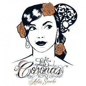 Los Coronas - Adios Sancho