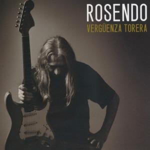 84 Rosendo Verguenza Torera