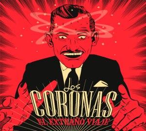 87 Los Coronas El Extraño Viaje