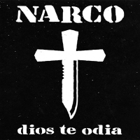 14 Narco Dios Te Odia