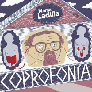 Mama Ladilla Coprofonia