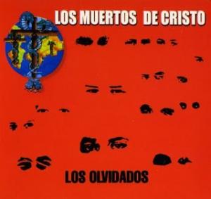 105 Los Muertos De Cristo - Los Olvidados