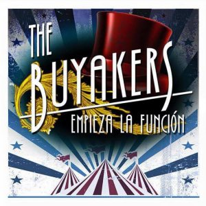 223 The Buyakers Empieza La Funcion
