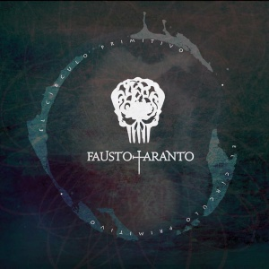 Fausto Taranto El Circulo Primitivo