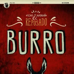Oscar Avendaño y Reposado Burro