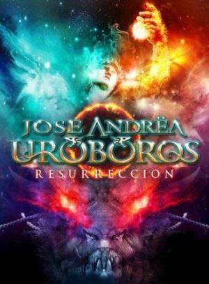 Jose Andrea y Uroboros Resurreccion