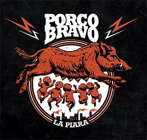 Porco Bravo-La Piara
