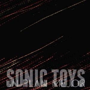 Sonic Toys Un Plan Mejor