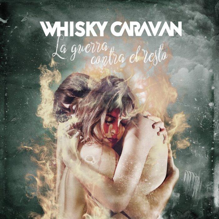 ¿Qué Estás Escuchando? - Página 37 Whisky-caravan-la-guerra-contra-el-resto-rocksesion