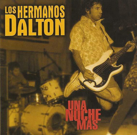 ¡Larga vida al CD! Presume de tu última compra en Disco Compacto - Página 10 Los-hermanos-dalton-una-noche-mas-rocksesion